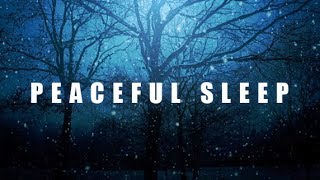 Fall Asleep Faster, Calming Sleep Music, Relaxation Sleep Music, Peaceful Sleep Music 🕙8 Hours