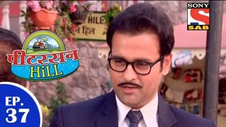Peterson Hill - पीटरसन हिल - Episode 37 - 17th March 2015
