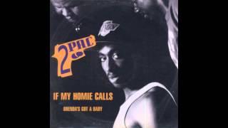 Watch Tupac Shakur If My Homie Calls video