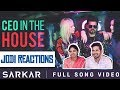 Sarkar   CEO In The House | Jodi Reactions | Thalapathy Vijay | A .R. Rahman | A.R Murugadoss