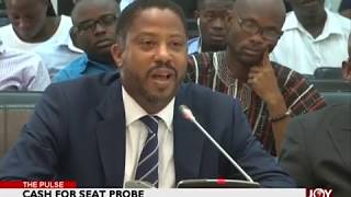 Cash for Seat Probe - The Pulse on JoyNews (15-1-18)