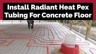 Installing Radiant Pex Tubing In Concrete Slab Pole Barn House Ep 8