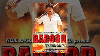 Barood Ek Dhamaka (Full Movie)