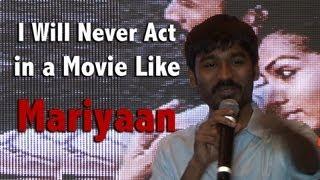 Mariyaan - I will never act in a movie like Mariyaan (மரியான் ) - Dhanush @ Mariyaan Press Meet [RED PIX]
