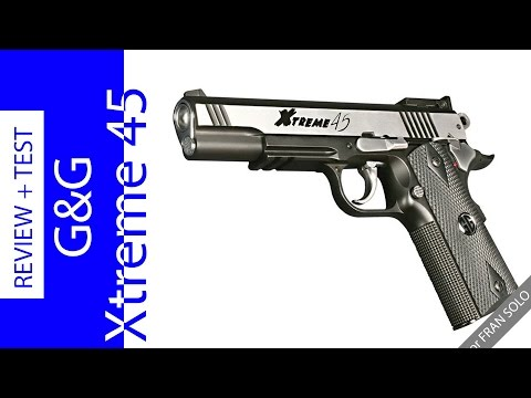 Xtreme 45 G&G review completa Unboxing mas prueba de campo