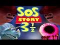 YTP - Sos Story 3 ½