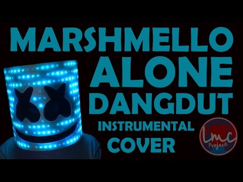 Marshmello - Alone (Instrumental Dangdut Remix)