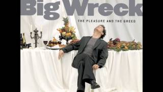 Watch Big Wreck The Pleasure And The Greed video