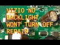 Vizio LCD Powers on with backlight, Wont power off, No video
