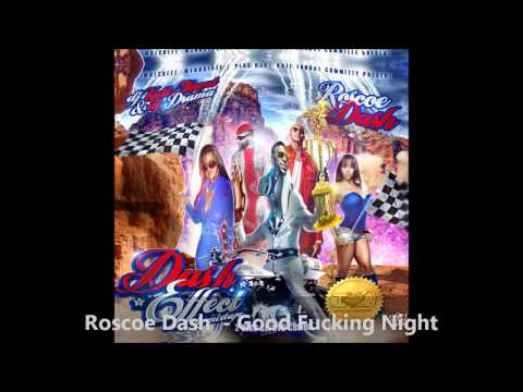 Roscoe Dash - Good Fucking Night (dash Effect) video