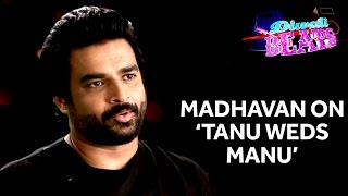 R.Madhavan On What Makes Him Dance & 'Tanu Weds Manu' | Diwali Beats