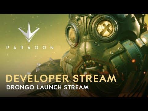 Paragon Developer Live Stream - Drongo Launch