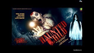 Haunted Child Trailer | Hindi Movie |  Horror Movie || Lotus Music company