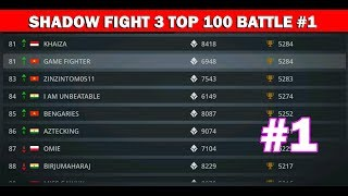Shadow Fight 3 Official: GAME FIGHTER Top 100 Battle #1 √