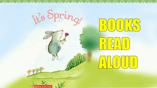 It's Spring - Books for Kids read aloud!