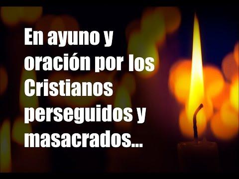 En ayuno y oración por los Cristianos masacrados
