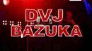 DVJ Bazuka - Sexplosive