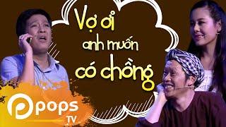 Vợ Ơi Anh Muốn Có Chồng - Trường Giang ft Hoài Linh ft Nam Thư [Official]