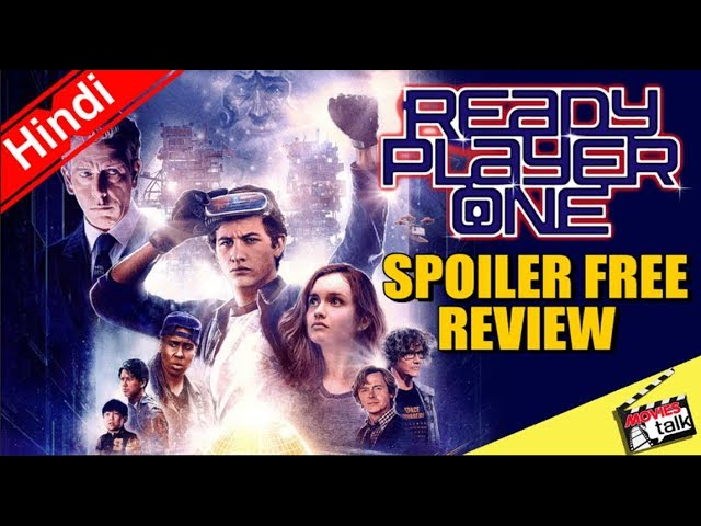 Ready Player One Movie Spoiler Free Review [Explained in Hindi]