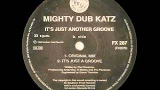 Its Just Another Groove - Mighty Dub Katz.mp4