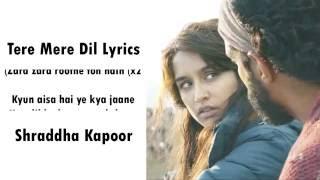 Tere Mere Dil Rock On 2 Song Video Lyrics   Shraddha Kapoor, Farhan Akhtar