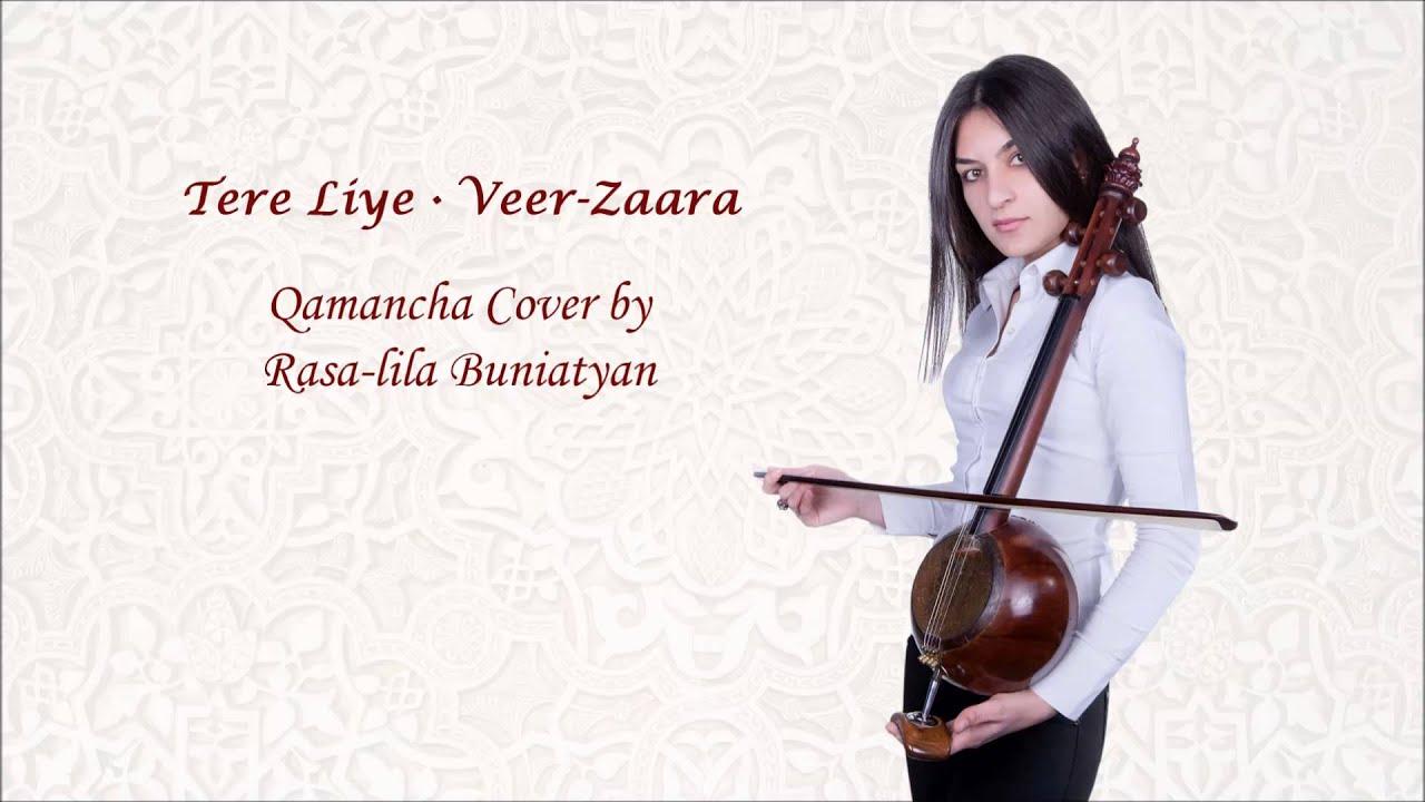 Tere Liye from Veer Zaara ◆ Qamancha Cover by Rasa-lila Buniatyan