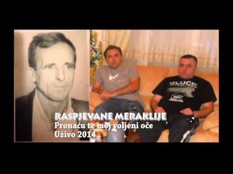 Raspjevane Meraklije 2014  - Pronaću Te Moj Voljeni Oče, Uživo video