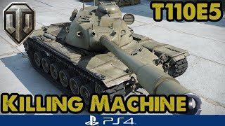 T110E5 - KILLING MACHINE - WoT Console