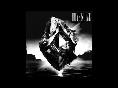 Boys Noize - Reality
