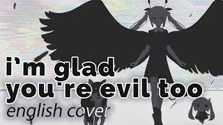 Download lagu I'm glad you're evil too ♥ English Cover【rachie】きみも悪い人でよかった