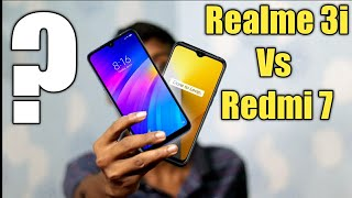 Redmi 7 Vs Realme 3i Comparison | Which One Should You Buy ? | price, Performance and more...