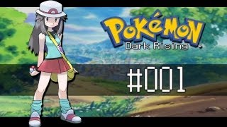 Lets Play Pokemon Dark Rising - Part 1 : A New Journey Begins