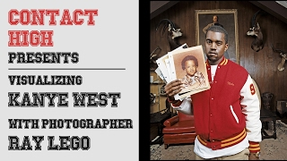 Contact High: Visualizing Kanye West with Photographer Ray Lego