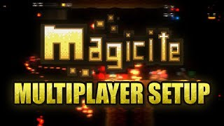 How To Setup Magicite Multiplayer