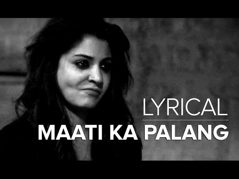 Maati Ka Palang | Full Song With Lyrics | NH10