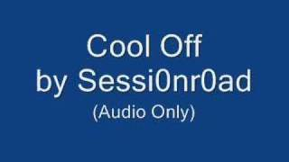 Session Road – Cool Off