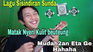 Lagu Sisindiran Sda Terbaru Matak Nyeri Kulit Beuteg  Yuparda Channel