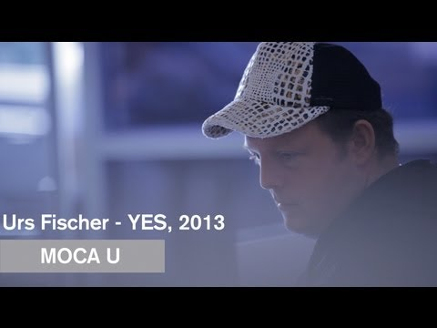 MOCAtv Presents - Urs Fischer - YES, 2013 - MOCAU