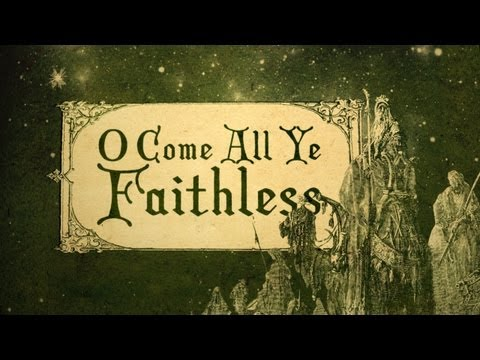 O Come All Ye Faithless | Dan Stevers