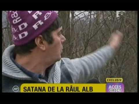 Exista Satana pe Pamant ? Ce parere aveti despre ce se intampla la Raul Alb in judetul Dambovita