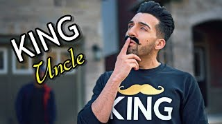 KING UNCLE | Sham Idrees