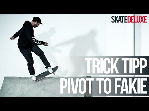 Skateboard Trick Tipp: Pivot to Fakie | Deutsch/German | skatedeluxe