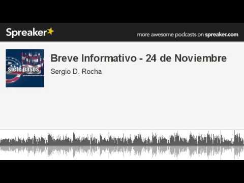 Breve Informativo - 24 de Noviembre (hecho con Spreaker)
