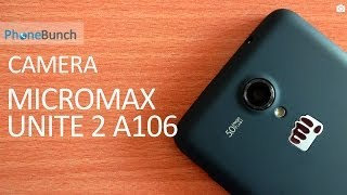 Micromax Unite 2 A106 Camera Review
