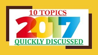 10 Important Events of 2017 - Quick Overview and Analysis for UPSC || IAS