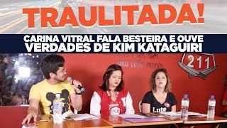 Carina Vitral fala besteira e ouve verdades de Kim Kataguiri