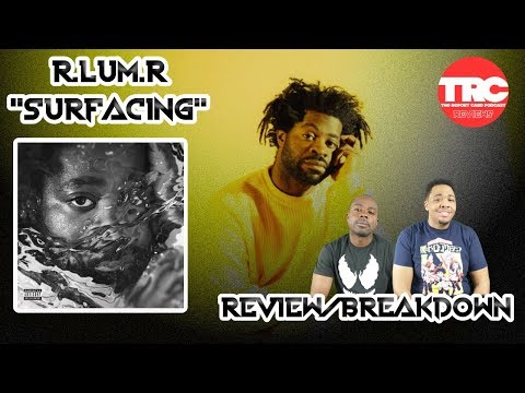 "Download R.Lum.R ""Surfacing"" Review *Honest Review* Mp4 baru"