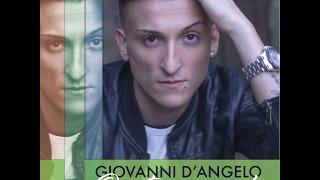 GIOVANNI D'ANGELO  Ora tocca a me! SPOT ALBUM 2017