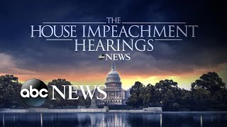 Impeachment inquiry moves ahead with 2nd round of hearings l ABC News