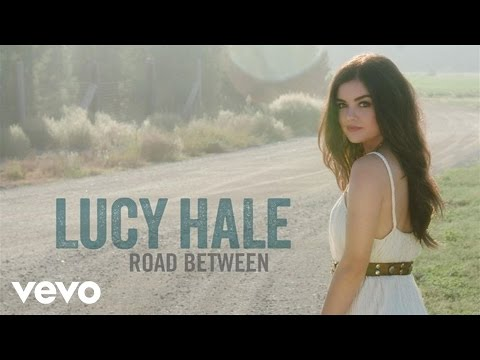 Lucy Hale - Lie a Little Better (Audio Only)